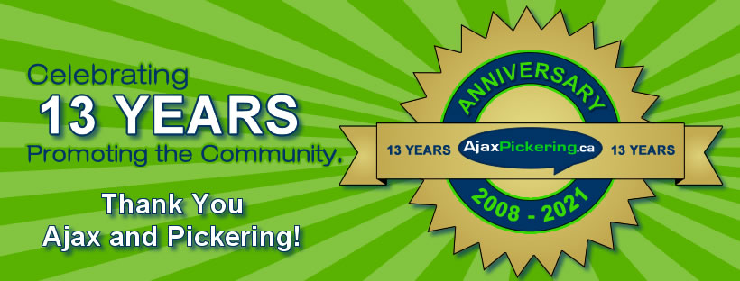 Thank you Ajax and Pickering for allowing AjaxPickering.ca to promote our communities for 13 years!